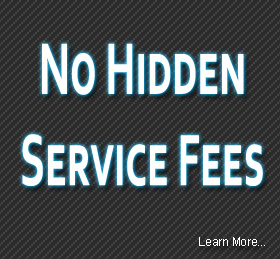 No Hidden Service Fees